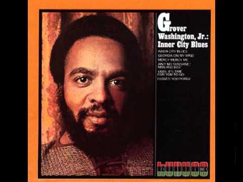 Grover washington, Jr. - Trouble Man
