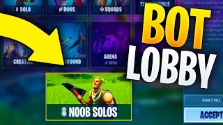 Comment entrer dans BOT LOBBIES à Fortnite (FORTNITE XP GLITCH) Get Easy Wins Fortnite Bot Lobby Glitch