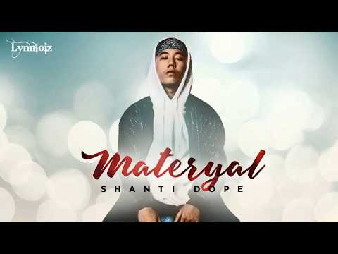 Shanti Dope - Materyal (lyrics) [ Full song ]