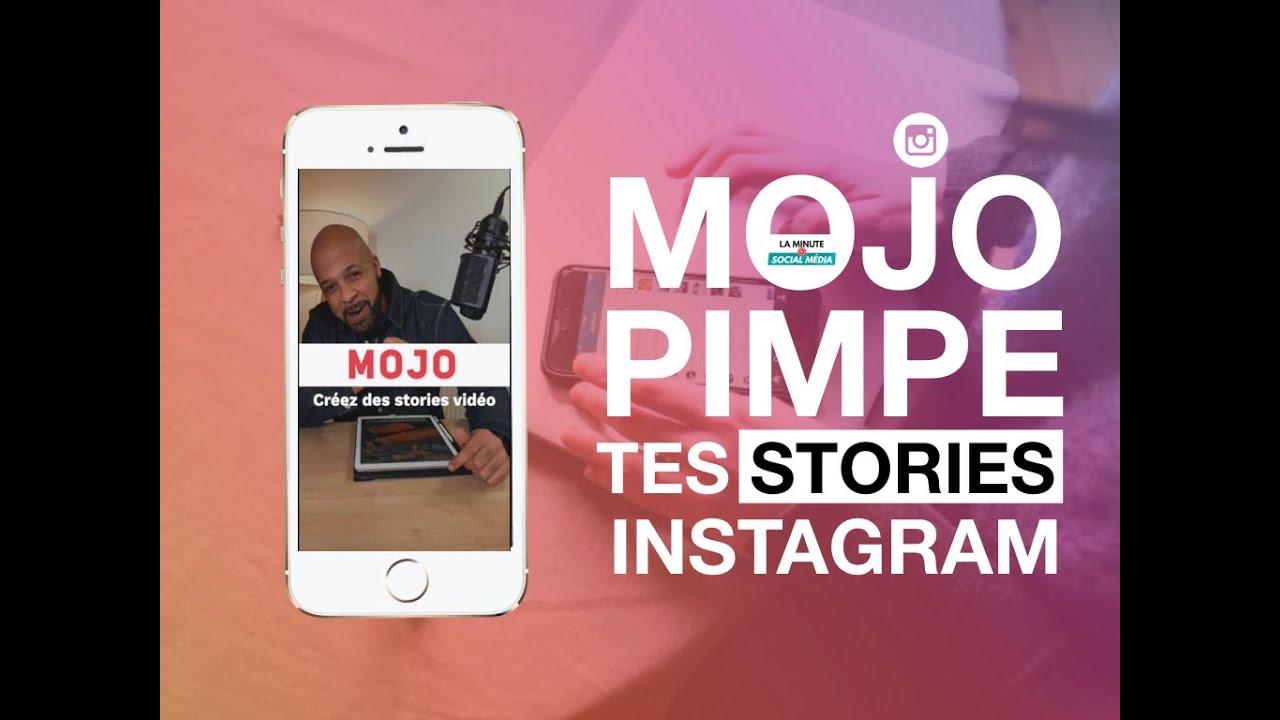 Mojo : L'application video qui Pimpe vos stories Instagram