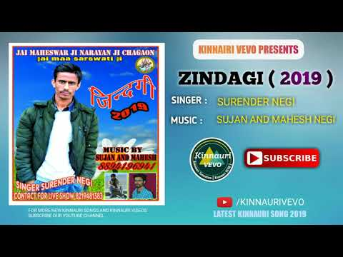 Zindagi ( Kinnauri Song 2019 ) By- Surender Negi | Music Mahesh & Sujan Negi | Kinnauri VEVO
