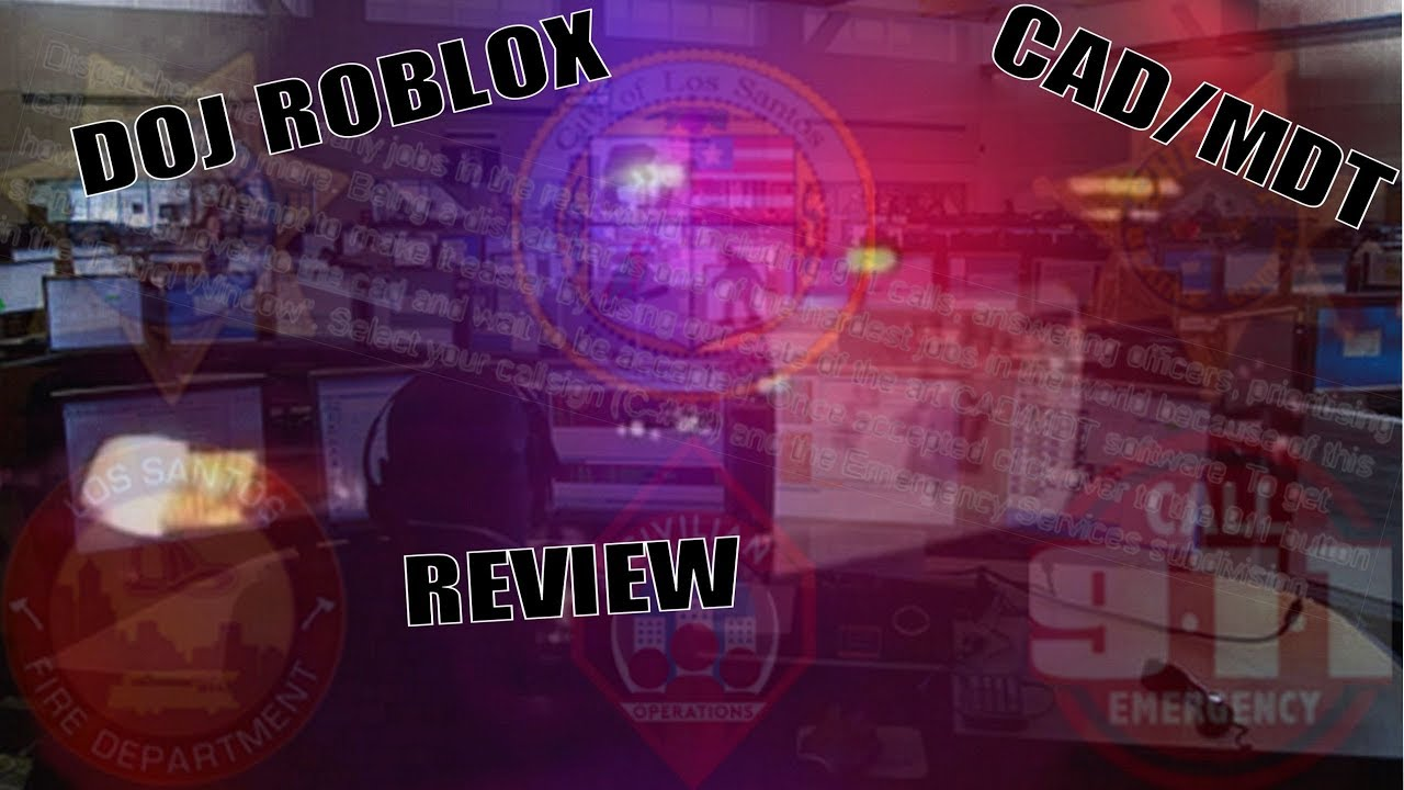 DOJ Roblox CAD/MDT Review by Southern Future Justice Roleplay