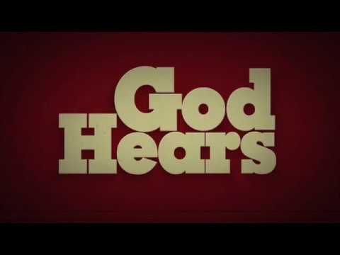 God Hears - Our Daily Bread