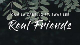 Baixar Camila Cabello - Real Friends (Lyrics) ft. Swae Lee