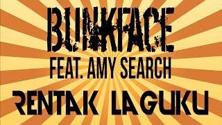 """""""Rentak Laguku"""" - Bunkface feat. Amy Search(Official Lyrics Video)"""