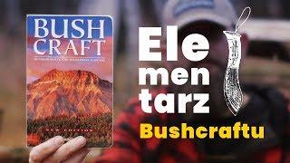 """Książka, której nie wypada nie znać! """"Bushcraft"""" by Mors Kochanski"""