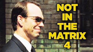 Why Hugo Weaving Turned Down The Matrix 4