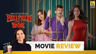 Pati Patni Aur Woh | Bollywood Movie Review by Anupama Chopra | Kartik Aaryan | Film Companion