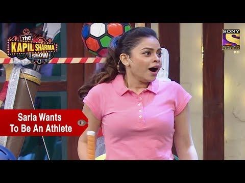 Sarla Wants To Be An Athlete - The Kapil Sharma Show