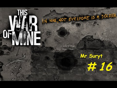 This War of mine Gameplay. Episode 16. Semi-Detached House.