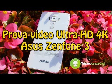Prova video Asus Zenfone 3 in Ultra-HD 4K by Tecnoandroid