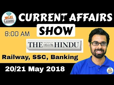 8:00 AM - CURRENT AFFAIRS SHOW 20/21 May   RRB ALP/Group D, SBI Clerk, IBPS, SSC, KVS, UP Police