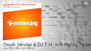 Denis Sender & DJ T.H. with Hanna Finsen - New Day (Mino Safy Remix)FutureFavorite ASOT718 (716/717)