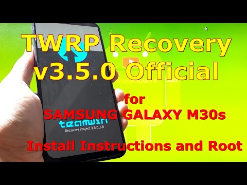 How to Flash TWRP 3.5.0 Official and Root Samsung Galaxy M30s