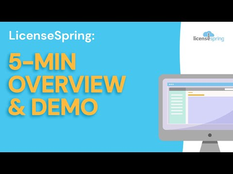 LicenseSpring Overview and Demo