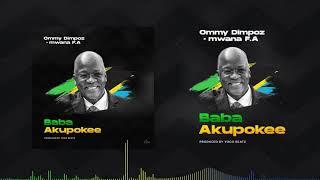 Ommy Dimpoz X Mwana Fa - Baba Akupokee (official Visual)