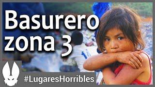 Los Lugares Más Horribles del Mundo: Basurero Zona 3