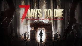 7 Days to Die.