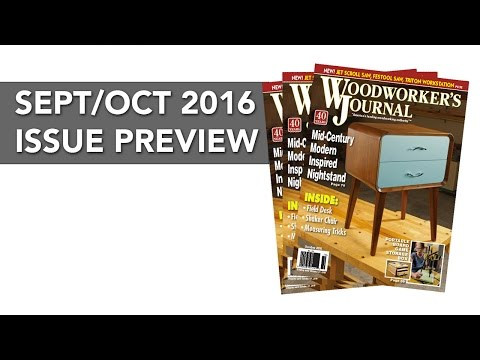Woodworker's Journal: Sept/Oct 2016 Issue Preview