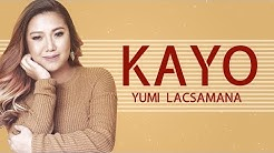 Yumi Lacsamana — Kayo [Official Lyric Video]
