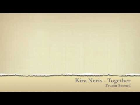 Kira Neris Together