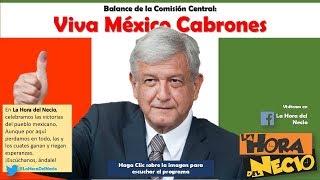 La Hora del NECIO: ¡Viva México Cabrones!. 06-07-2018