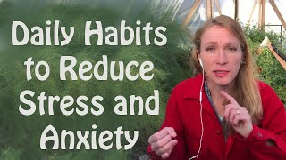 Daily Habits to Reduce Stress and Anxiety