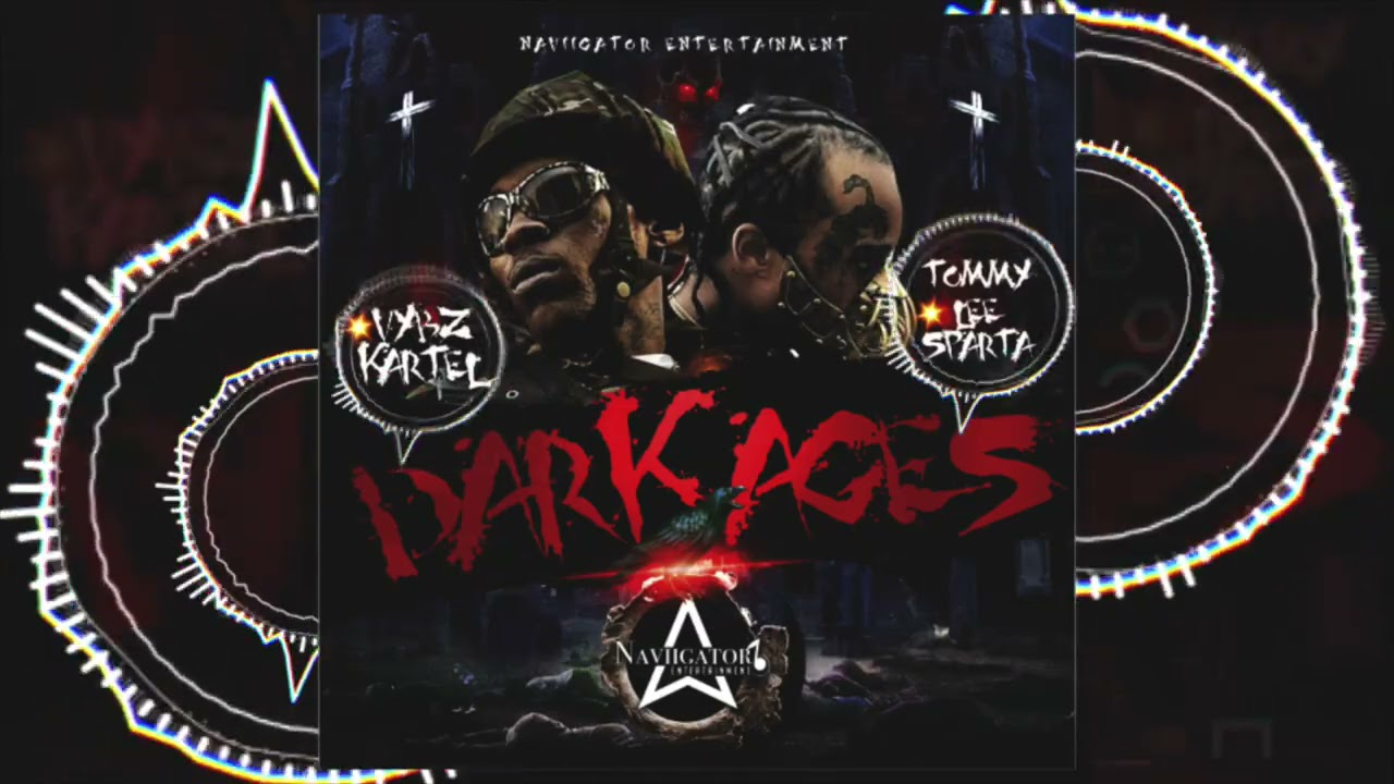 Download Tommy Lee Sparta, Vybz Kartel - Dark Ages (Official Audio)