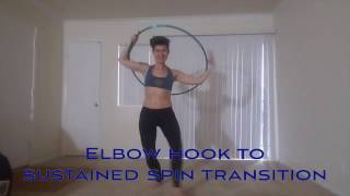 Hoop Tutorial: Elbow hook to sustained spin transition