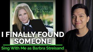 I Finally Found Someone (Male Part Only - Karaoke) - Barbra Streisand ft. Bryan Adams