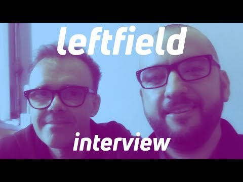 22 years on, Neil Barnes from Leftfield talks about Leftism