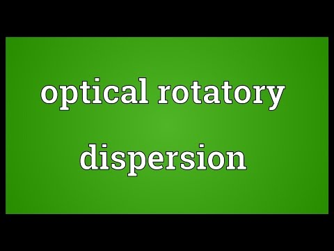 Optical rotatory dispersion Meaning