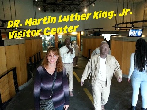 Visiting Martin Luther King Jr. Visitor Center