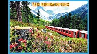 Bernina Express-Tren Turistico-Suiza-Producciones Vicari.(Juan Franco Lazzarini)
