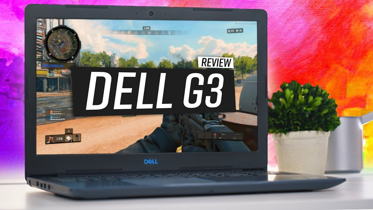 Performance Over Looks - Dell G3 Gaming Laptop Review