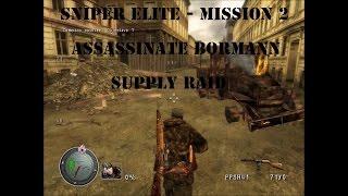 [스나이퍼 엘리트 1 공략]Sniper Elite 1 - mission 2 - Assassinate Bormann - Supply Raid