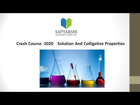 MHT-CET 2016  Crash Course , SOlutions And Coligative Proper