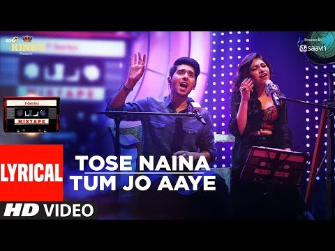 T-Series Mixtape: Tose Naina Tum Jo Aaye Song(Lyrical Video) l Armaan Malik | Tulsi Kumar l