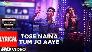 t series mixtape tose naina tum jo aaye song lyrical video l armaan malik tulsi kumar l