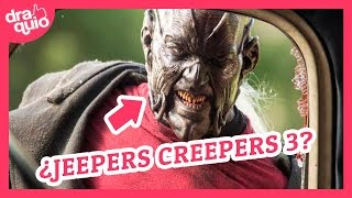 ¿Que pasó con Jeepers Creepers 3?
