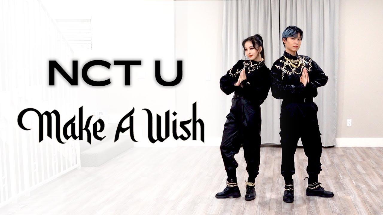NCT U - 'Make A Wish' Dance Cover | Ellen and Brian