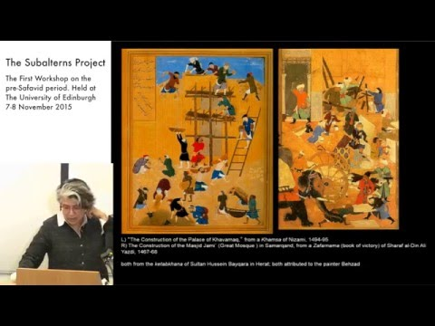 Dr. Sussan Babaie - The 'riffraff' in Timurid painting: toward a social history of food service
