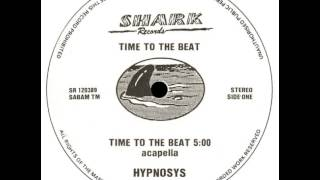 Hypnosys - Time To The Beat (Acapella)