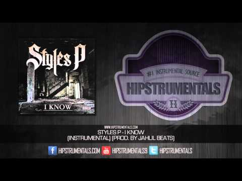 Styles P - I Know [Instrumental] (Prod. By Jahlil Beats) + DOWNLOAD LINK