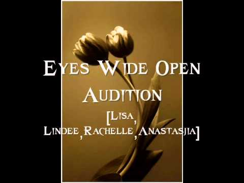 Eyes Wide Open Audition