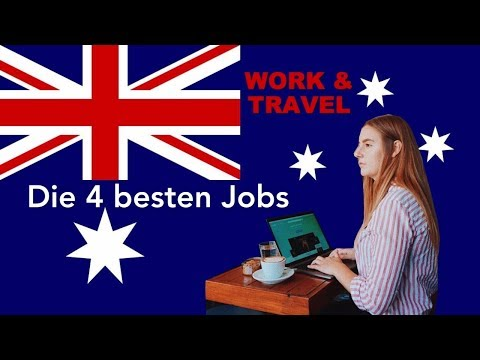 Die 4 Besten Jobs | Work And Travel In Australien