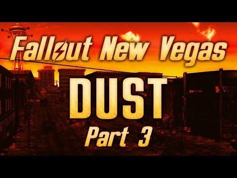 Fallout: New Vegas - Dust - Part 3 - Eat Or Be Eaten