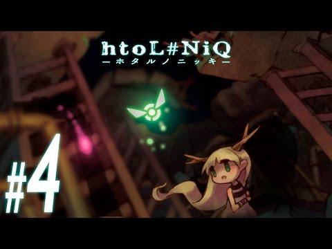 htoL#NiQ: The Firefly Diary ~ Part 4