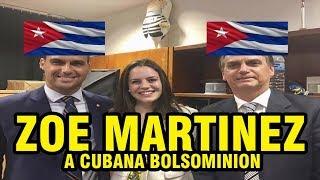 ZOE MARTINEZ A CUBANA BOLSOMINION QUE NÃO CONHECE CUBA