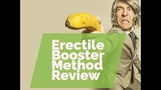 Erectile Booster Method Reviews|Erectile Booster Method A Scam…